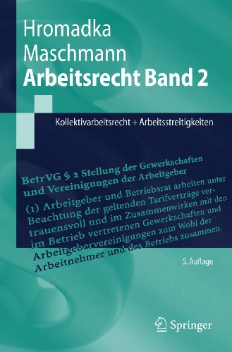 9783642053139: Arbeitsrecht Band 2: Kollektivarbeitsrecht + Arbeitsstreitigkeiten (Springer-Lehrbuch) (German Edition)