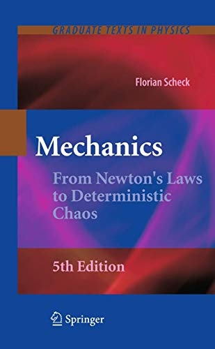 9783642053696: Mechanics: From Newton's Laws to Deterministic Chaos (Graduate Texts in Physics)