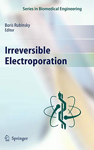 9783642054198: Irreversible Electroporation (Series in Biomedical Engineering)