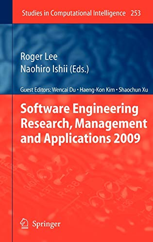 Software Engineering Research, Management and Applications 2009: Roger Lee