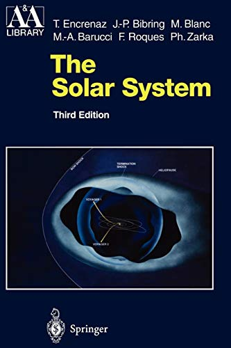 9783642055300: The Solar System (Astronomy and Astrophysics Library)