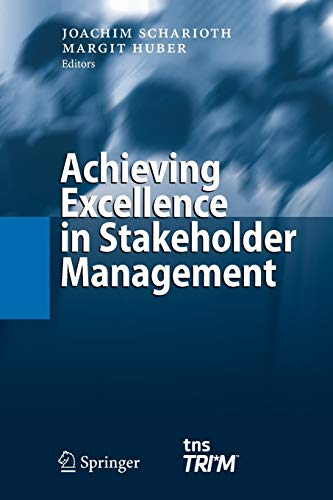 9783642055386: Achieving Excellence in Stakeholder Management