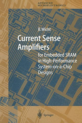 9783642055577: Current Sense Amplifiers for Embedded SRAM in High-Performance System-on-a-Chip Designs (Springer Series in Advanced Microelectronics)