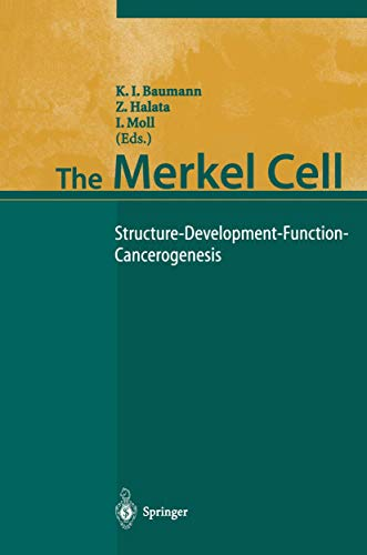 9783642055744: The Merkel Cell: Structure-Development-Function-Cancerogenesis