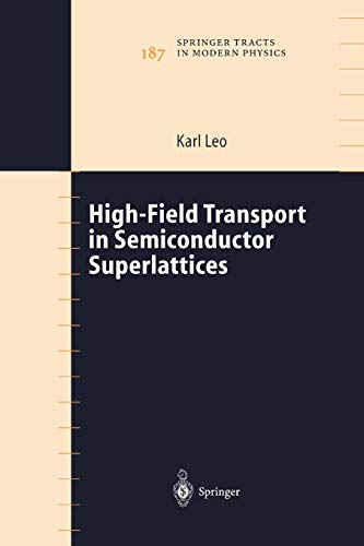 9783642056130: High-Field Transport in Semiconductor Superlattices (Springer Tracts in Modern Physics)