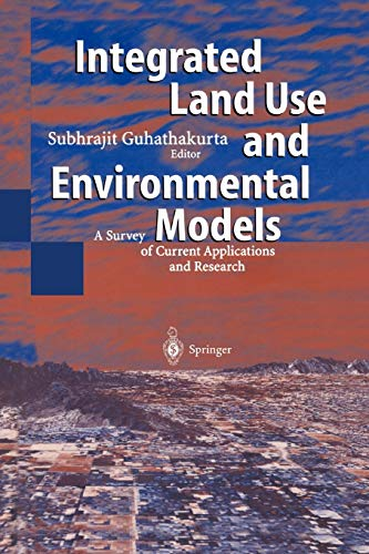 9783642056154: Integrated Land Use and Environmental Models: A Survey of Current Applications and Research