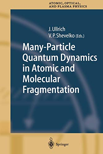 Many-Particle Quantum Dynamics in Atomic and Molecular Fragmentation: Joachim Ullrich