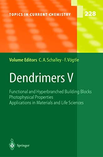 9783642056277: Dendrimers V: Functional and Hyperbranched Building Blocks, Photophysical Properties, Applications in Materials and Life Sciences (Topics in Current Chemistry)