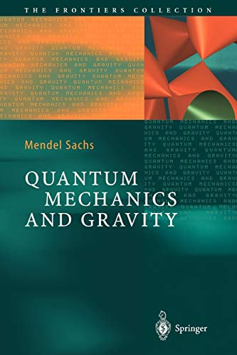 9783642056413: Quantum Mechanics and Gravity (The Frontiers Collection)