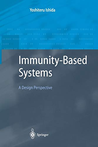 9783642056611: Immunity-Based Systems: A Design Perspective (Advanced Information Processing)