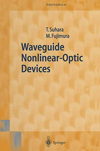 9783642056857: Waveguide Nonlinear-Optic Devices (Springer Series in Photonics)