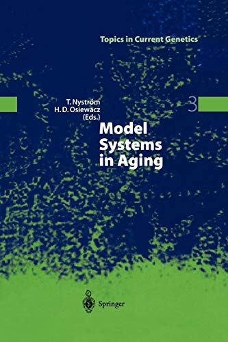 9783642056987: Model Systems in Aging (Topics in Current Genetics)