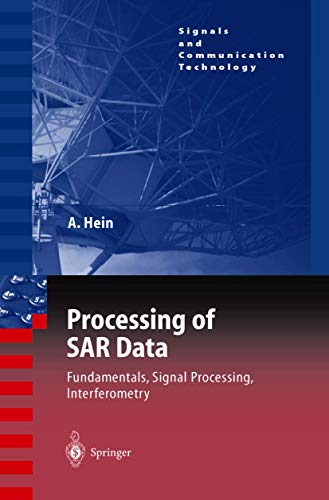 9783642057106: Processing of SAR Data: Fundamentals, Signal Processing, Interferometry (Signals and Communication Technology)