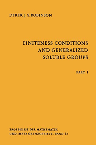 9783642057137: Finiteness Conditions and Generalized Soluble Groups