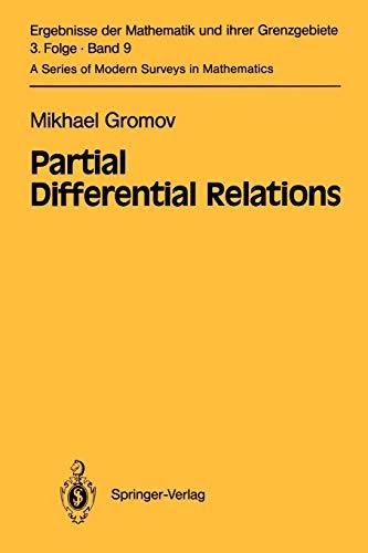 9783642057205: Partial Differential Relations (Ergebnisse der Mathematik und ihrer Grenzgebiete. 3. Folge / A Series of Modern Surveys in Mathematics)