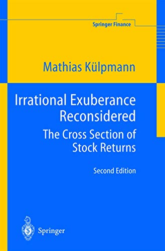 Irrational Exuberance Reconsidered: The Cross Section of Stock Returns (Springer Finance): Mathias ...