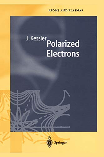 9783642057342: Polarized Electrons (Springer Series on Atomic, Optical, and Plasma Physics)
