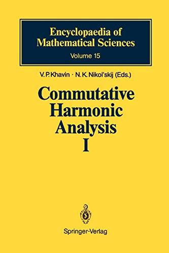 Commutative Harmonic Analysis I: General Survey. Classical Aspects [Dec 28, 2009] Khavin, V. P. et ...