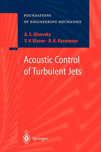 9783642057649: Acoustic Control of Turbulent Jets (Foundations of Engineering Mechanics)