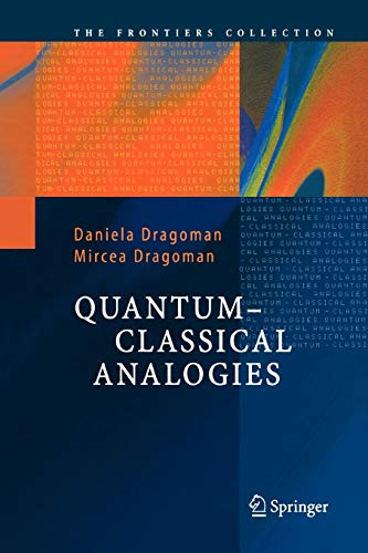 9783642057663: Quantum-Classical Analogies (The Frontiers Collection)