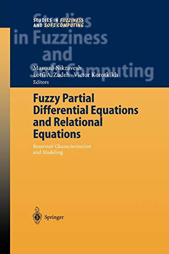 9783642057892: Fuzzy Partial Differential Equations and Relational Equations: Reservoir Characterization and Modeling (Studies in Fuzziness and Soft Computing)