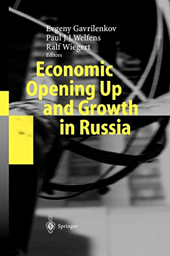 9783642058035: Economic Opening Up and Growth in Russia: Finance, Trade, Market Institutions, and Energy