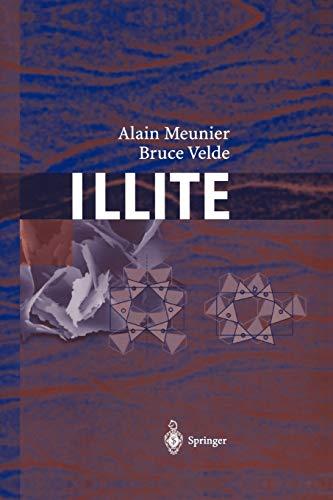 9783642058066: Illite: Origins, Evolution and Metamorphism