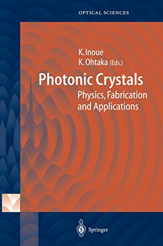 9783642058165: Photonic Crystals: Physics, Fabrication and Applications (Springer Series in Optical Sciences)