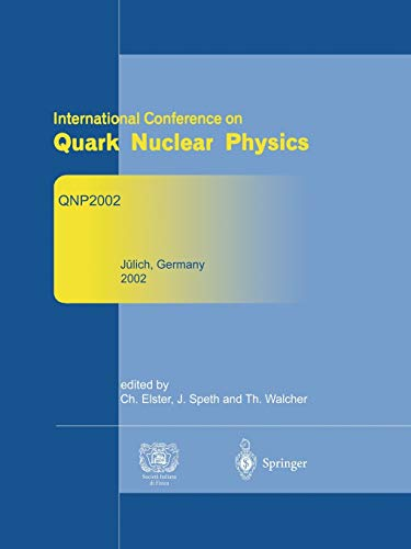 Refereed and Selected Contributions from International Conference on Quark Nuclear Physics: Qnp2002...