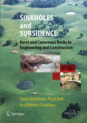 Sinkholes and Subsidence Karst and Cavernous Rocks in Engineering and Construction Springer Praxis ...