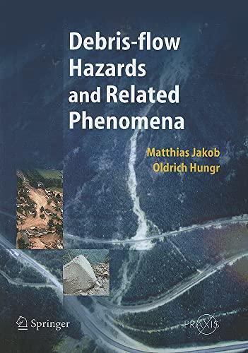 9783642058523: Debris-flow Hazards and Related Phenomena (Springer Praxis Books)