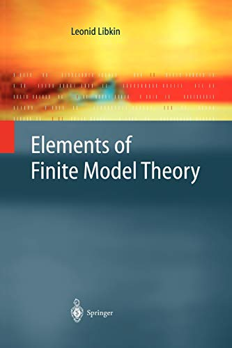 9783642059483: Elements of Finite Model Theory (Texts in Theoretical Computer Science. An EATCS Series)