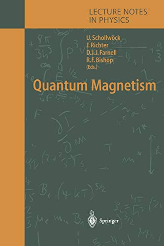 9783642059766: Quantum Magnetism (Lecture Notes in Physics)