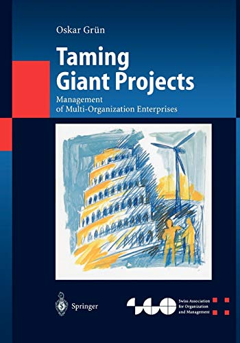 9783642059827: Taming Giant Projects: Management of Multi-Organization Enterprises (Organization and Management Innovation)