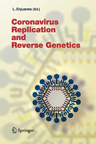 9783642059971: Coronavirus Replication and Reverse Genetics (Current Topics in Microbiology and Immunology)