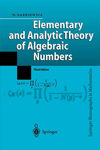 9783642060106: Elementary and Analytic Theory of Algebraic Numbers (Springer Monographs in Mathematics)