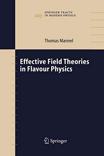 9783642060175: Effective Field Theories in Flavour Physics (Springer Tracts in Modern Physics)