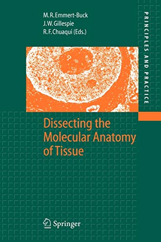 9783642060335: Dissecting the Molecular Anatomy of Tissue (Principles and Practice)