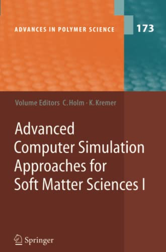 Advanced Computer Simulation Approaches for Soft Matter: Holm, Christian [Editor];