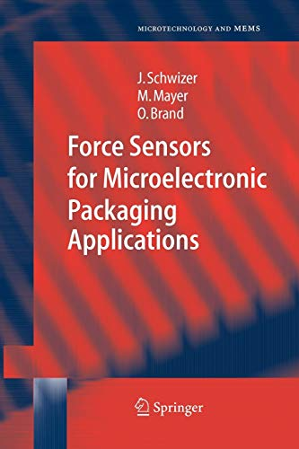 9783642060632: Force Sensors for Microelectronic Packaging Applications (Microtechnology and MEMS)