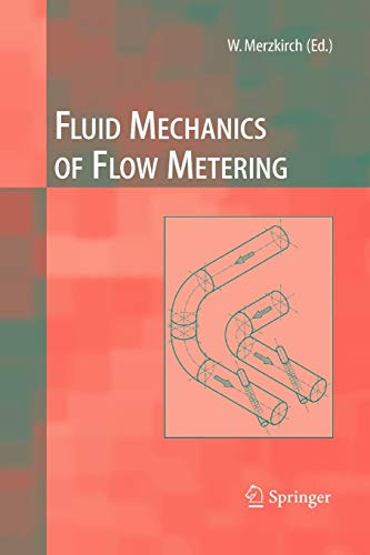 9783642060762: Fluid Mechanics of Flow Metering