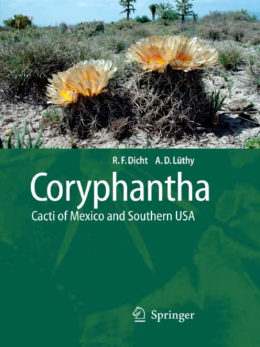 9783642060960: Coryphantha: Cacti of Mexico and Southern USA