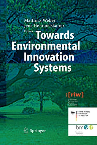 9783642061004: Towards Environmental Innovation Systems