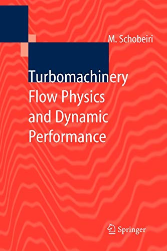 9783642061141: Turbomachinery Flow Physics and Dynamic Performance