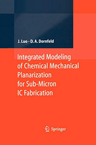 9783642061158: Integrated Modeling of Chemical Mechanical Planarization for Sub-Micron IC Fabrication: From Particle Scale to Feature, Die and Wafer Scales