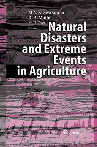 9783642061332: Natural Disasters and Extreme Events in Agriculture: Impacts and Mitigation