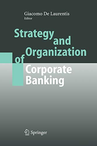 9783642061585: Strategy and Organization of Corporate Banking