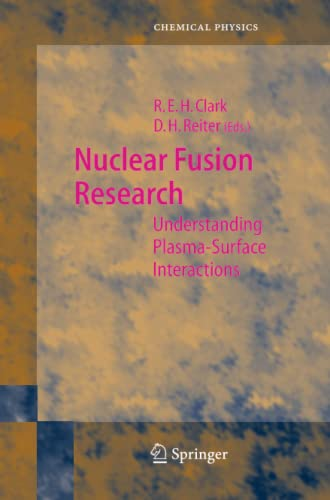 9783642061974: Nuclear Fusion Research: Understanding Plasma-Surface Interactions (Springer Series in Chemical Physics)