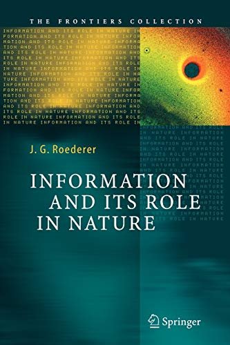 9783642062001: Information and Its Role in Nature (The Frontiers Collection)