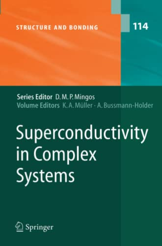 9783642062087: Superconductivity in Complex Systems (Structure and Bonding)